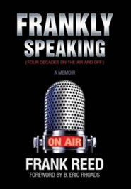 Frankly Speaking... Four Decades on the Air and Off a Memoir