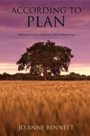 According to Plan: Oklahoma History Told from a Providential View