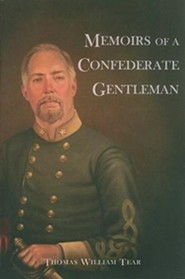 Memoirs of a Confederate Gentleman