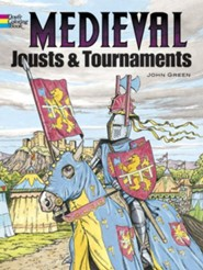 Medieval Jousts and Tournaments  -     By: John Green