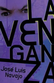 La venganza, The Revenge