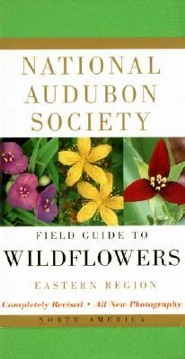 National Audubon Society Field Guide to North American Wildflowers: Eastern Region, Edition 0002Revised  -     By: John W. Thieret, William A. Niering, Nancy C. Olmstead