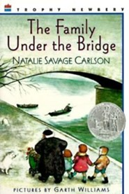 The Family Under the Bridge  -     By: Natalie Savage Carlson     Illustrated By: Garth Williams