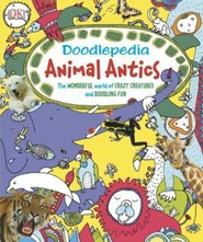Doodlepedia: Animal Antics  -     By: Laura Palosuo