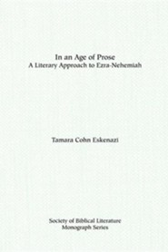 In an Age of Prose: A Literary Approach to Ezra-Nehemiah