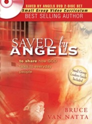 Saved By Angels DVD: Including Study Guide Questions From the Book for Group Study  -     By: Bruce Van Natta