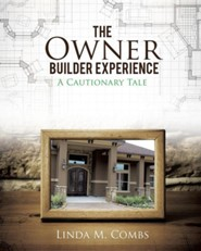 The Owner Builder Experience