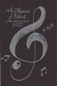 Musician's Notebook: Manuscript Paper for Inspiration and Composition  -              By: Matthew Teacher, Martin Mayo &  Mayo