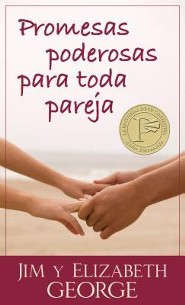 Promesas poderosas para toda pareja, Powerful Promises  For Every Couple, Spanish  -     By: Jim George, Elizabeth George
