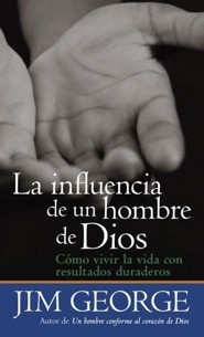 La influencia de un hombere de Dios, God's Man of Influence