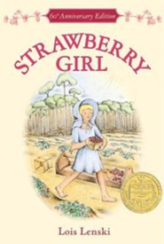 Strawberry Girl  -     By: Lois Lenski     Illustrated By: Lois Lenski