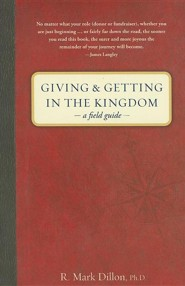 Giving & Getting in the Kingdom: A Field Guide