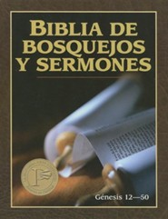 Biblia de Bosquejos y Sermones: Genesis 12-50 - The Preacher's Outline & Sermon Bible: Genesis 12-50  -     By: Anonimo