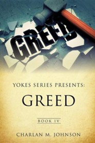 Yokes Series Presents: Greed