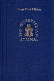 The Presbyterian Hymnal, Large Print Edition: Hymns,  Psalms, and Spiritual Songs - Slightly Imperfect