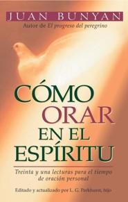 Como Orar En El Espiritu