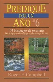 Predique por un Año #6  (Preach for a Year #6)