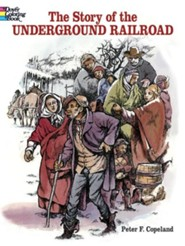 The Story of the Underground Railroad  -     By: Peter F. Copeland