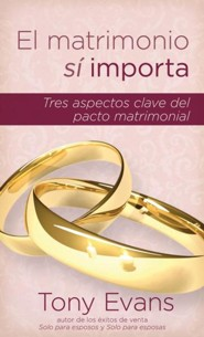 El Matrimonio Sí Importa  (Marriage Matters)