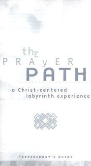 The Prayer Path- Additional Participant Guides
