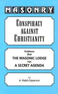 Masonry: Conspiracy Against Christianity
