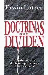 Doctrinas Que Dividen  -     By: Erwin W. Lutzer
