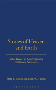 Stories of Heaven and Earth