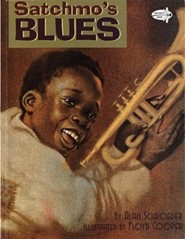 Satchmo's Blues  -     By: Alan Schroeder     Illustrated By: Floyd Cooper