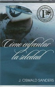 Como Enfrentar la Soledad, Facing Loneliness  -     