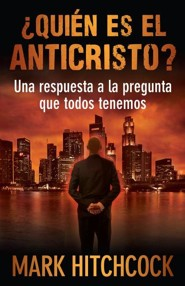 Quien es el Anticristo?, Who is the Antichrist?  -     By: Mark Hitchcock