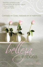 La Belleza de una esposa, The Beautiful Wife  -     By: Sandy Ralya