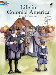 Life in Colonial America  -     By: Peter F. Copeland     Illustrated By: Peter F. Copeland