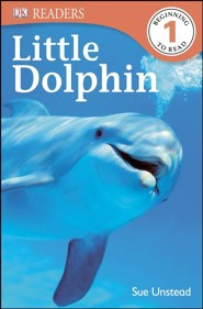 DK Readers, Level 1: Little Dolphin