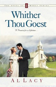 Whither Thou Goest  -     By: Al Lacy