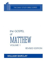 The Gospel of Matthew, Volume 1: New Daily Study Bible [NDSB]   -     By: William Barclay