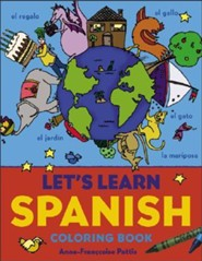 Let's Learn Spanish Coloring Book  -     By: Anne-Franoise Pattis