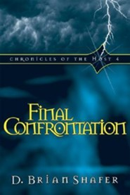 Final Confrontation  -     By: D. Brian Shafer