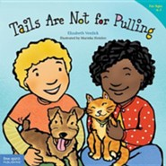 Tails Are Not for Pulling (paperback)  -     By: Elizabeth Verdick