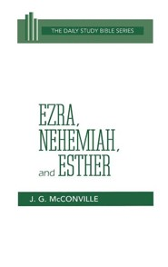 Ezra- Nehemiah & Esther  -     By: J. Gordon McConville