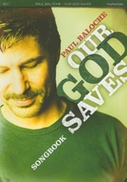 Our God Saves   -     By: Paul Baloche