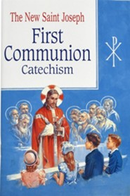 The New Saint Joseph First Communion Catechism    -     By: Bennet Kelley