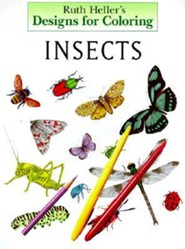 Designs for Coloring: Insects and Spiders  -              By: Grosset & Dunlap & Ruth Heller(ILLUS)                   Illustrated By: Ruth Heller