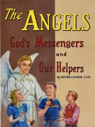The Angels  -     By: Lawrence G. Lovasik