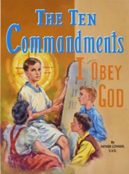 The Ten Commandments  -              By: Lawrence G. Lovasik