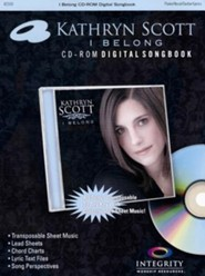 I Belong CD-ROM Digital Songbook   -     By: Kathryn Scott