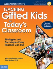 Teaching Gifted Kids in Today's Classroom: Strategies and Techniques Every Teacher Can Use (Revised & Updated Third Edition)  -     By: Susan Winebrenner, Dina Brulles Ph.D.