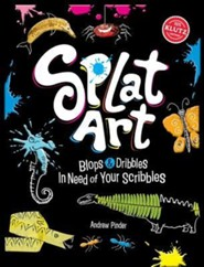 Splat Art: Blops and Dribbles in Need of Your Scribbles