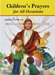 Children's Prayers for All Occasions  -     By: Lawrence G. Lovasik