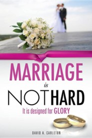 Marriage Is Not Hard