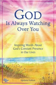 God Is Always Watching Over You: Inspiring Words about God's Constant Presence in Our Lives -Updated Editon-  -              Edited By: Angela Joshi                   By: Angela Joshi(ED.)